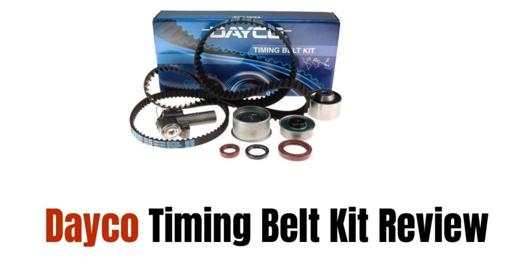Dayco Timing Belt kit Review